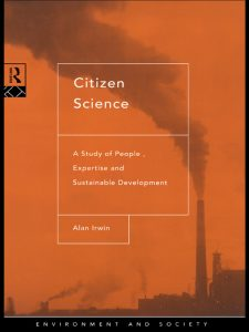 Couverture de l'ouvrage Citizen science. A study of people, expertise and sustainable development (Irwin, 1995).